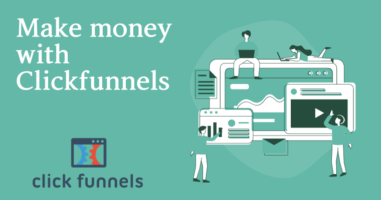 make money with clickfunnels