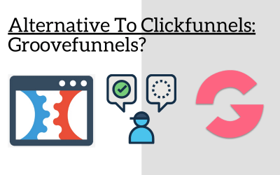 Alternative to Clickfunnels? ᐈ Groovefunnels The Best Free Choice?