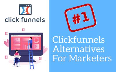 Clickfunnels Alternative For Marketers [2020]