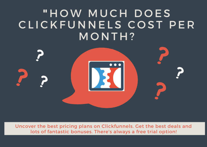 How Much Does Clickfunnels Cost Per Month?