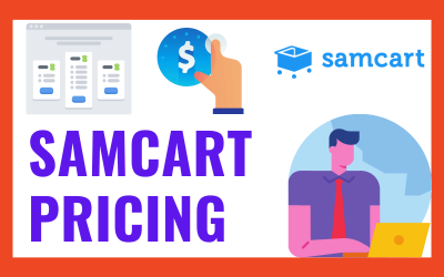 SamCart Pricing [2020] ᐈ Features Worth The Cost?