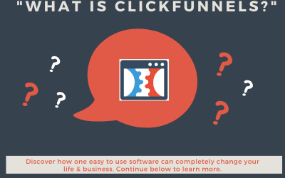 What Is Clickfunnels? Discover How It Can Skyrocket Any Business