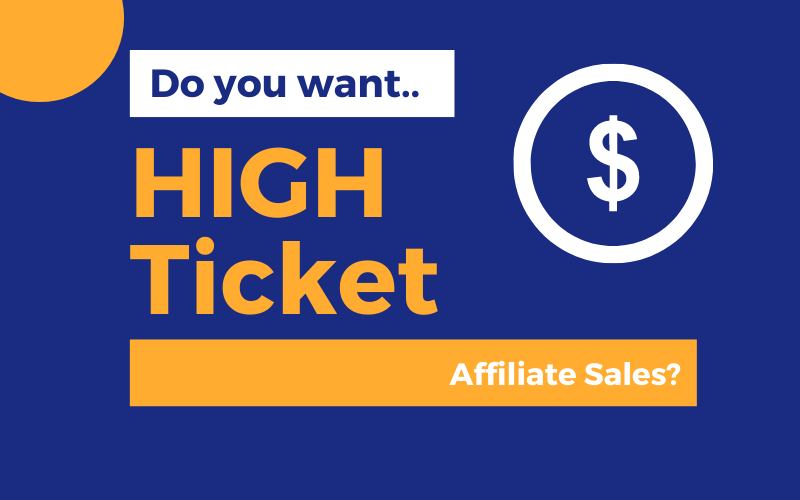 High Ticket Affiliate Sales