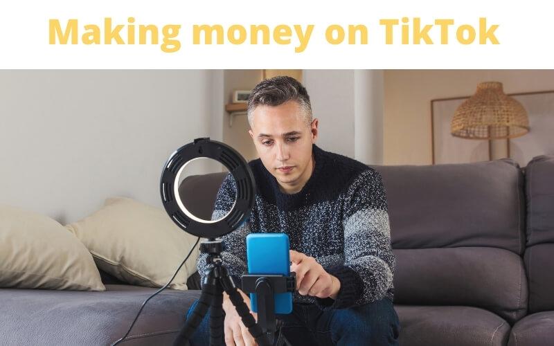 making money on tiktok